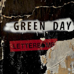 Letterbomb by Green Day