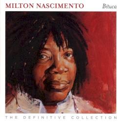 Milton Nascimento feat. Mercedes Sosa - Certas Cancoes