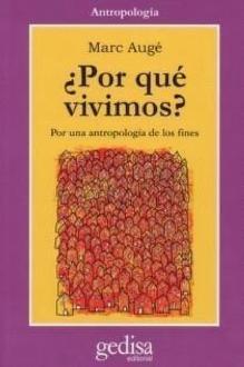 Cover of: Por Que Vivimos? | Marc Auge