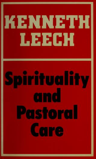 Cover of: Spirituality and pastoral care   Kenneth Leech